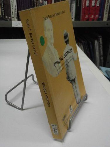 livro - amigos escritos - sueli tomazini barros cassal