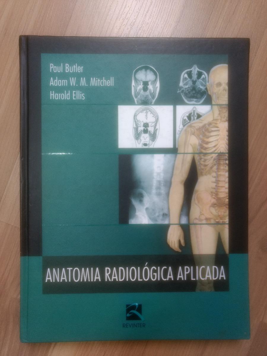 Livro Anatomia Radiológica Aplicada - R$ 150,00 em Mercado Livre