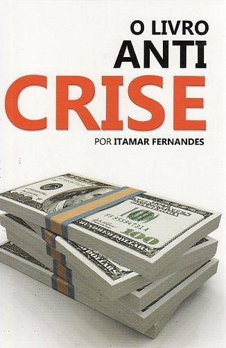 livro anti crise, o fernandes, itamar