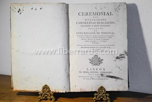 livro antigo raro - cerimonial dos religiosos carmelita 1799