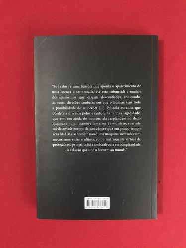 livro - antropologia da dor - david le breton - seminovo