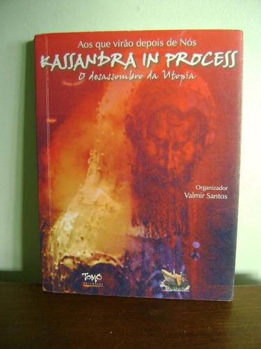 livro aos que virão depois de nós kassandra in process 2005