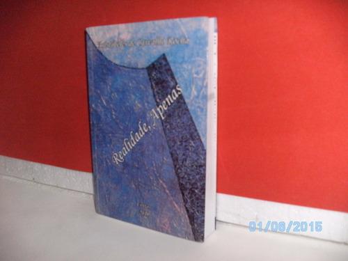 livro aristóteles carvalho rocha realidade apenas - ano 2010