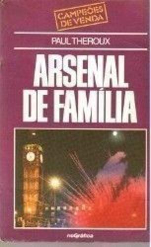 livro arsenal de família paul theroux
