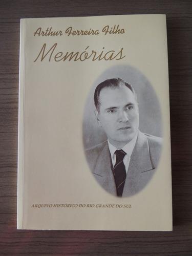 livro arthur ferreira filho memórias arquivo histórico rgs