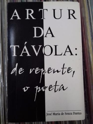 livro artur da távola de repente o poeta jose maria s dantas