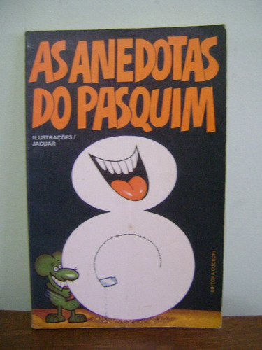 livro as anedotas do pasquim 8 - ziraldo alves pinto