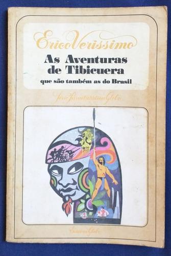 livro as aventuras de tibicuera - érico veríssimo