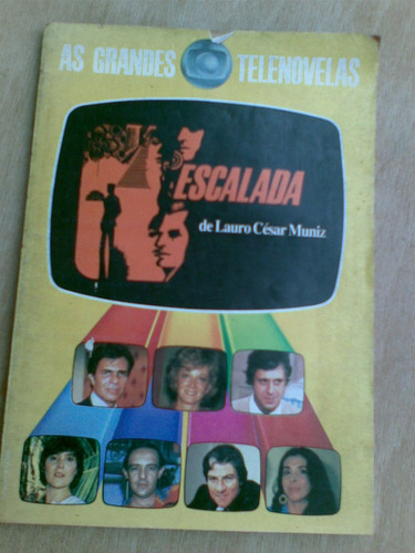 livro - as grandes telenovelas. escalada. lauro césar muniz
