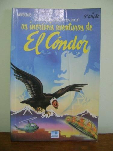 livro as íncriveis aventuras de el cóndor joão s. trevisan