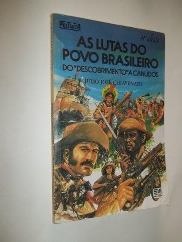 livro - as lutas do povo brasileiro - julio josé chiavenato