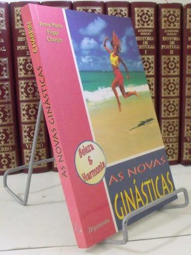 livro as novas ginásticas anne-marie filippi charpin