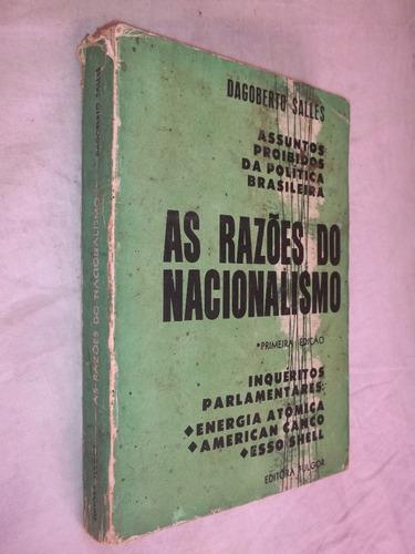 livro - as razões do nacionalismo - dagoberto salles