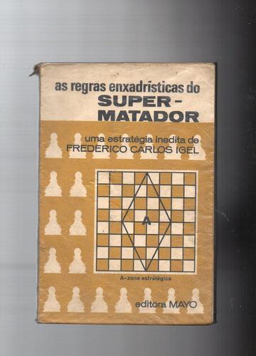 livro: as regras enxadrísticas do super matador