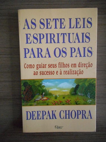 livro as sete leis espirituais para pais deepak chopra