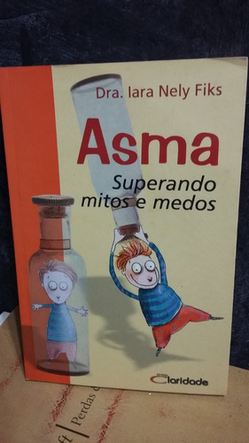 livro - asma - dra. iara nely fiks - ip