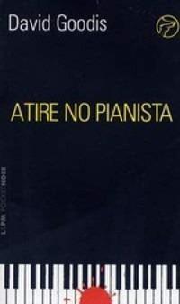 livro - atire no pianista - david goodis