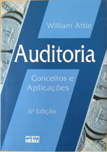 livro auditoria conceito e aplicações william attie 6a. ed.