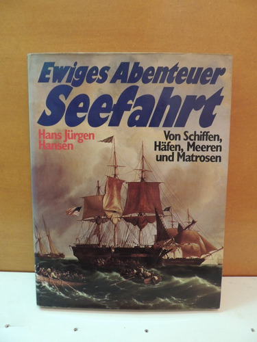 livro aventura marítima seefahrt ewiges abenteuer - hansen