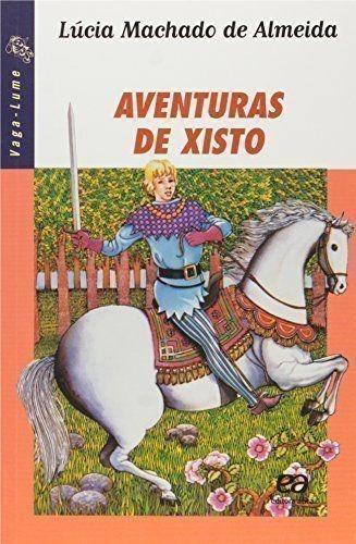 livro aventuras de xisto lucia machado de almeida