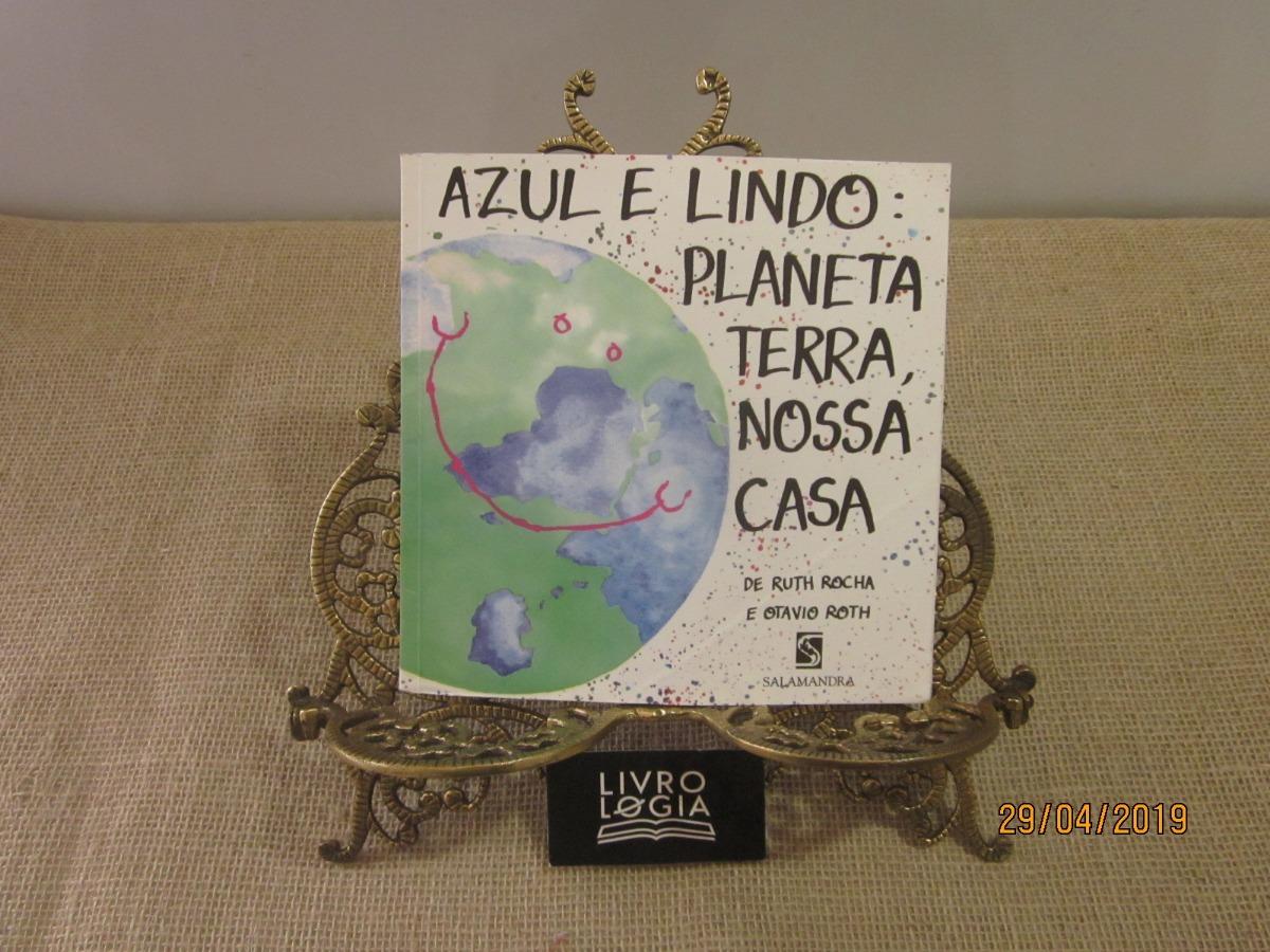 1b1eb7288b45 Livro Azul E Lindo Planeta Terra Nossa Casa - R$ 54,00 em Mercado Livre