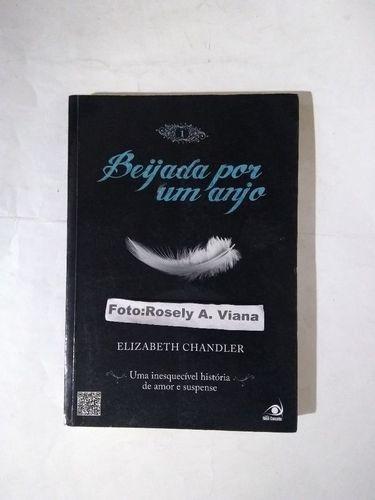 livro beijada por um anjo elizabeth chandler