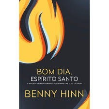 livro benny hinn - bom dia espírito santo