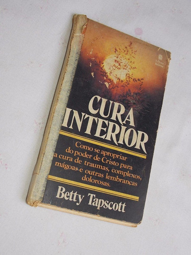 livro betty tapscott - cura interior - bolso