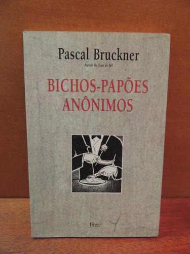 livro bichos-papões anônimos e o apagador pascal bruckner