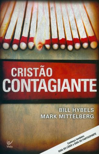 livro bill hybels/mark mittelberg - cristão contagiante