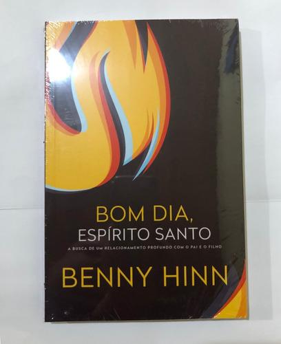 livro bom dia espirito santo - benny hinn