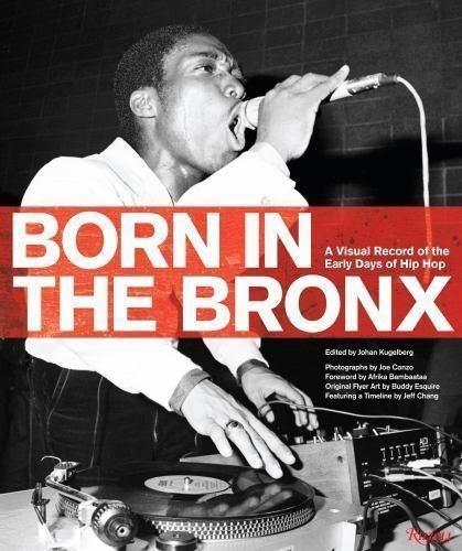 Livro Born In The Bronx - Hip Hop Dj Graffiti Old School Rap