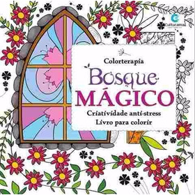 Livro Bosque Magico - Para Colorir - Anti-stress