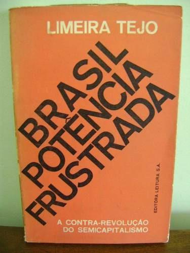 livro brasil potência frustrada - limeira tejo