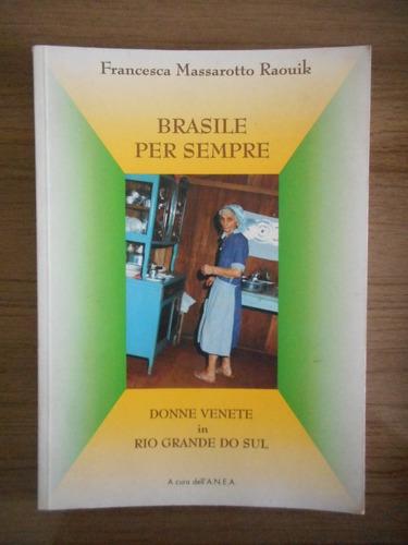 livro brasile per sempre francesca massarotto raouik