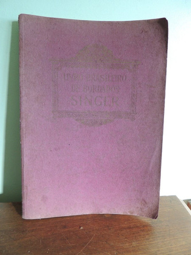 livro brasileiro de bordados singer - 1930
