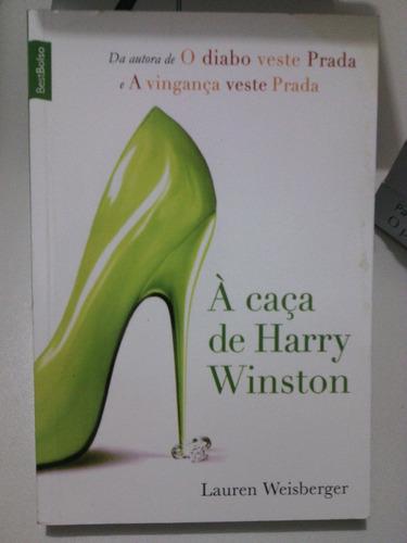 livro à caça de harry winston - lauren weisberger