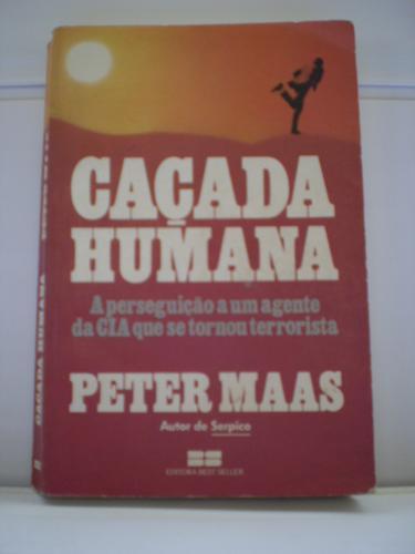 livro caçada humana peter maas
