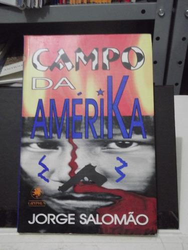 livro -  campo da amerika - jorge salomão