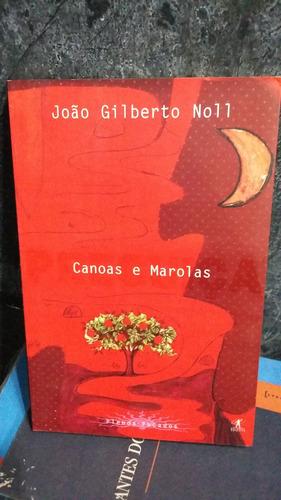 livro - canoas e marolas - joão gilberto noll - (ip)