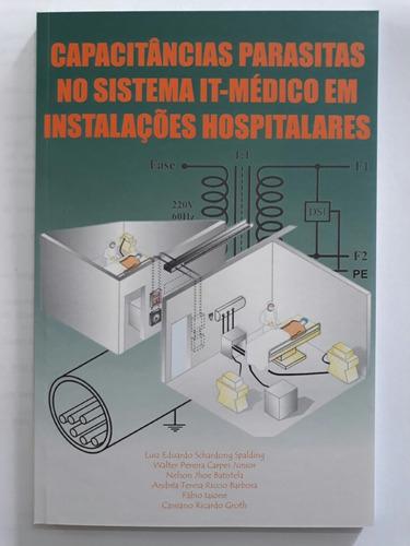 livro  capacitâncias parasitas no sistema it-médico