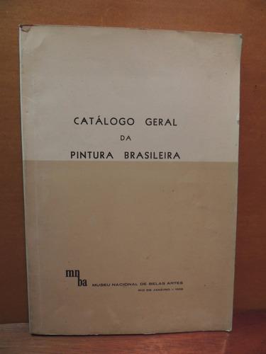 livro catálogo geral da pintura brasileira museu belas artes