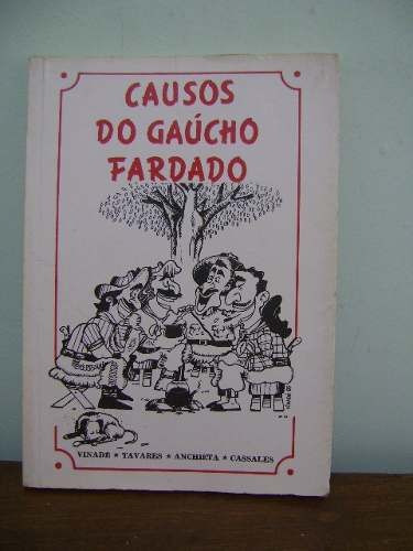 livro causos do gaúcho fardado gelson a. m. vinadé e outros