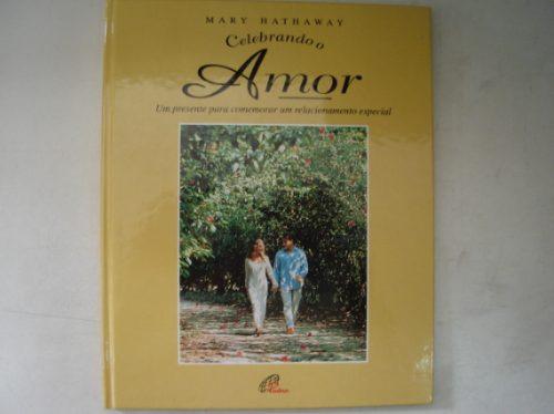 livro celebrando o amor  mary hathaway h5