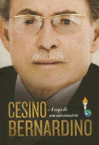 livro cesino bernardino - a saga de um missionário