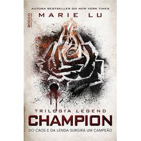 Livro Champion: Do Caos E Da Lenda Surgirá Um Campeão | Novo