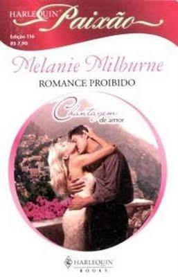 livro - chantagem de amor - melaine milburne- coleção paixão