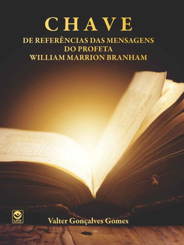 livro chave das mensagens do profeta william marrion branham