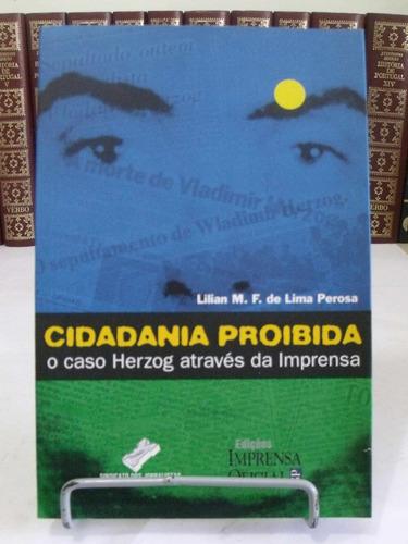 livro - cidadania proibida lilian m. f. de lima perosa