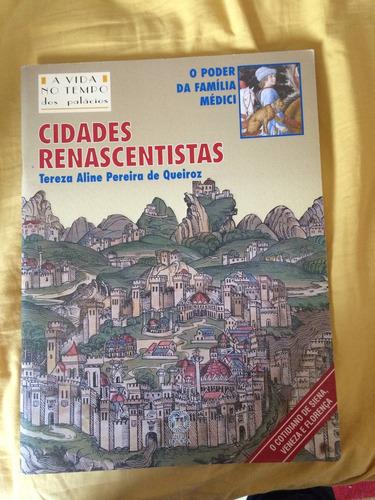 livro cidades renascentistas - editora atual